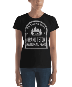 RV There Yet? Grand Teton National Park T-Shirt (Women's) Black