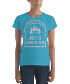 RV There Yet? Arches National Park T-Shirt (Women's) Caribbean Blue