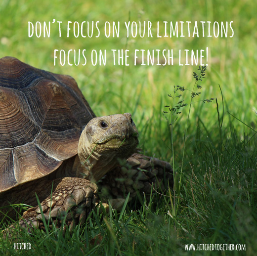 don't focus on your limitations focus on the finish line!