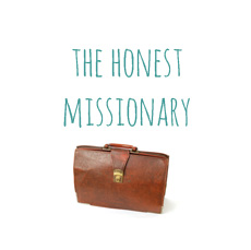 The Honest Missionary