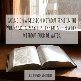 going_on_a_mission_needs_time_in_the_word_and_prayer