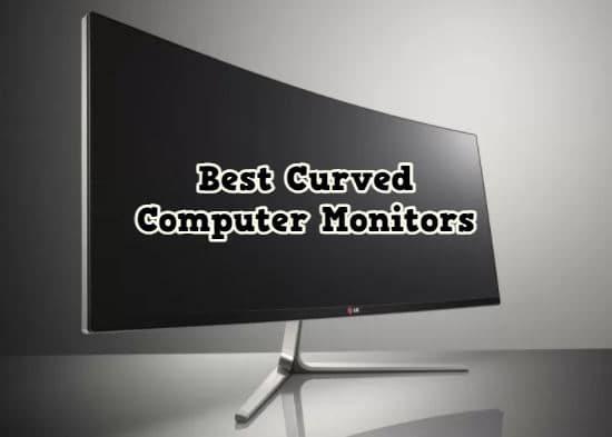 2021 Best Curved Computer Monitors
