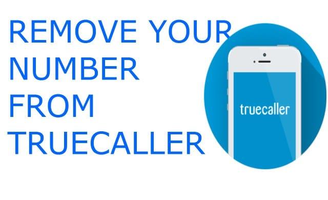 Remove Name From Truecaller – Unlist Truecaller!