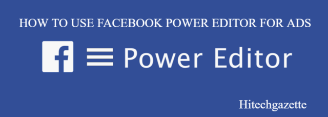 How to install Facebook Power Editor 2019