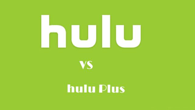 Hulu vs Hulu Plus: which is best movie streaming app of 2019
