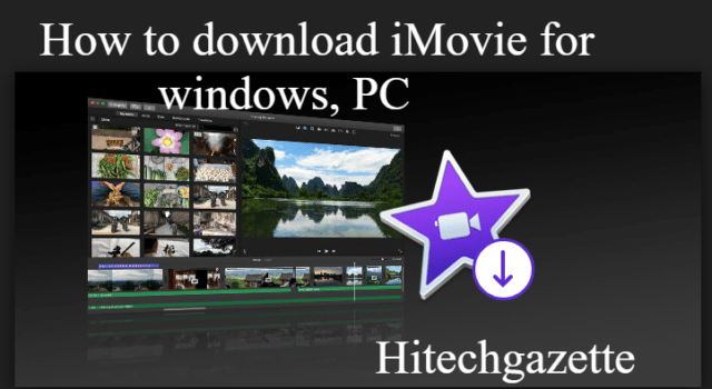 Imovie for windows: installation guide