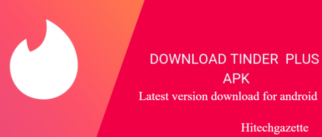 Tinder Plus mod Apk latest version download