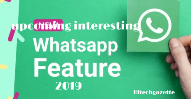 Upcoming Whatsapp Features That Will Shock You
