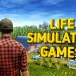 best life simualtion games