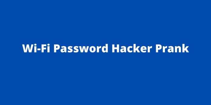 Wi-Fi Password Hacker Prank