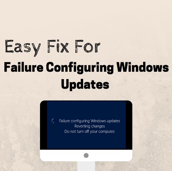 Failure Configuring Windows Updates – Easy Fix