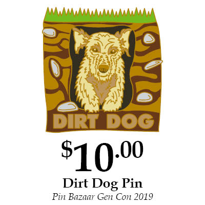 Dirt Dog Pin