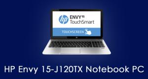 HP Envy 15 J120TX Notebook PC