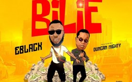 Eblack – Bilie ft. Duncan Mighty
