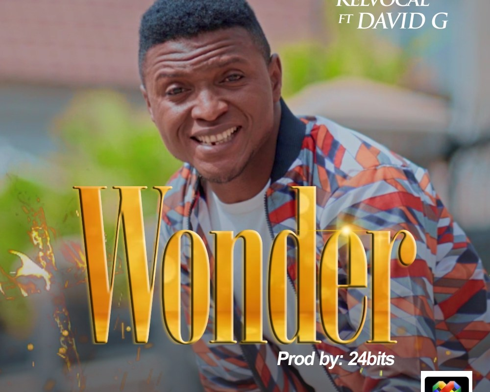 Wonder by Kelvocal ft David G