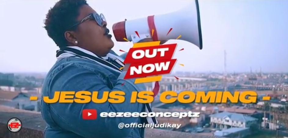 Jesus is Coming by Judikay