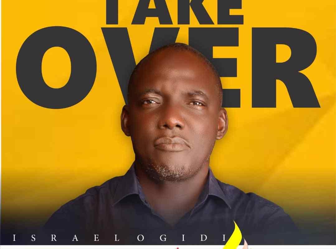 Take Over by Israel Ogidi