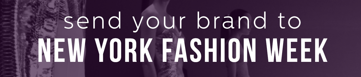 Get your business SEEN at New York Fashion Week