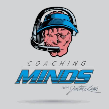 Coaching Minds Podcast with Justin Lewis