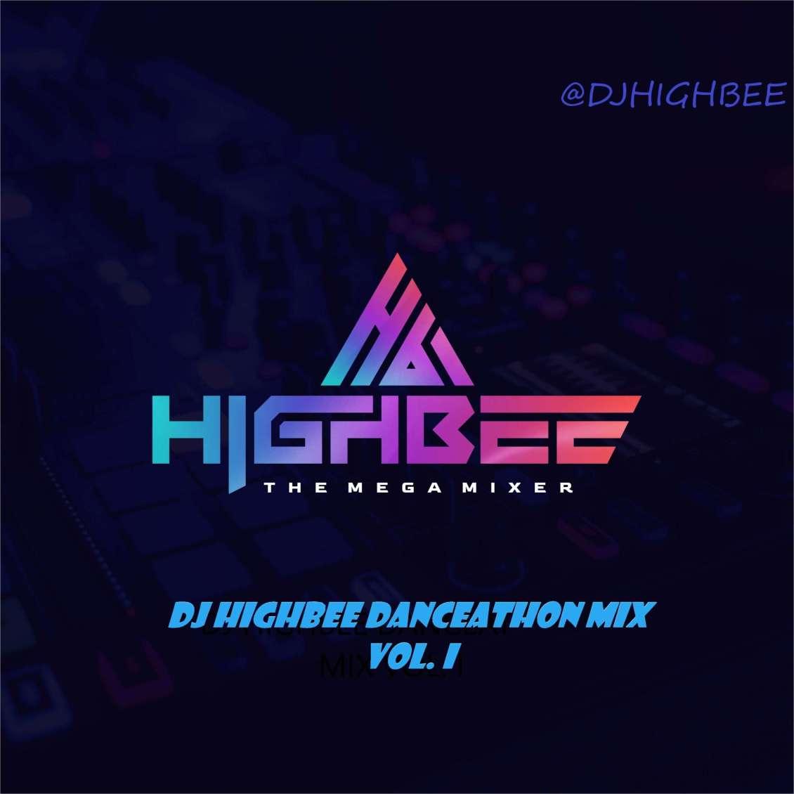 DJ Highbee – danceathon Mixtape vol. I