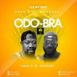 Nana B-ODOR BRA ft Erickoes
