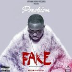 Yaa Pono – Fake (Prod. by KC Beatz)