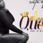 Sista Afia – Slay Queen (Prod By Willis Beatz)