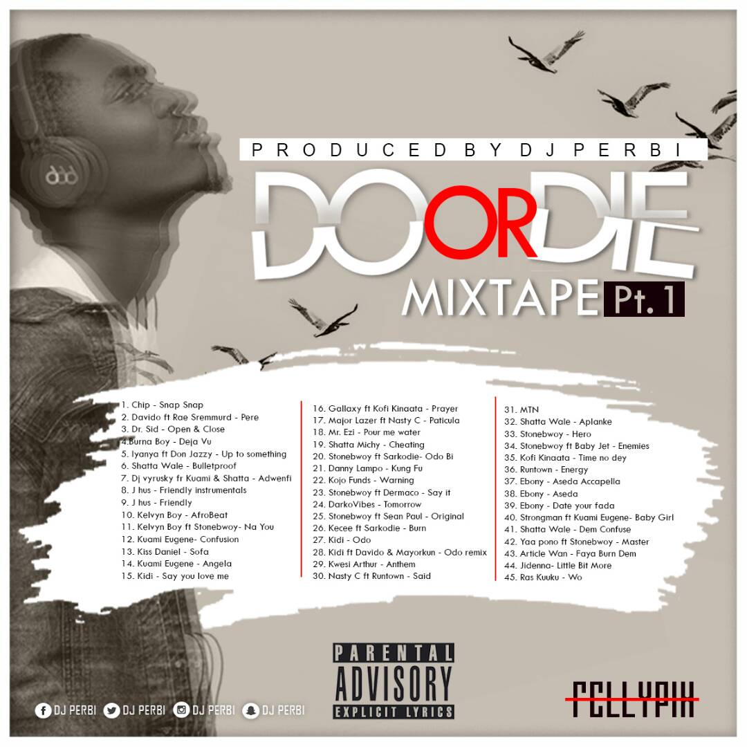 Do or Die Mixtpe Vol 1-Prod-By-Dj Perbi