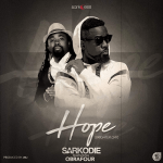 Listen: Sarkodie Feat Obrafour — Hope (Brighter Day) (Prod By JMJ)