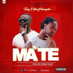 Listen + Watch:Tony 2 Bless_Ma`Te_Ft_Heavydee(Prod. By Dr. Ray Beatz)