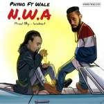 [Music] PhyNo – N.W.A Ft. Wale (Prod. By IamBeat)