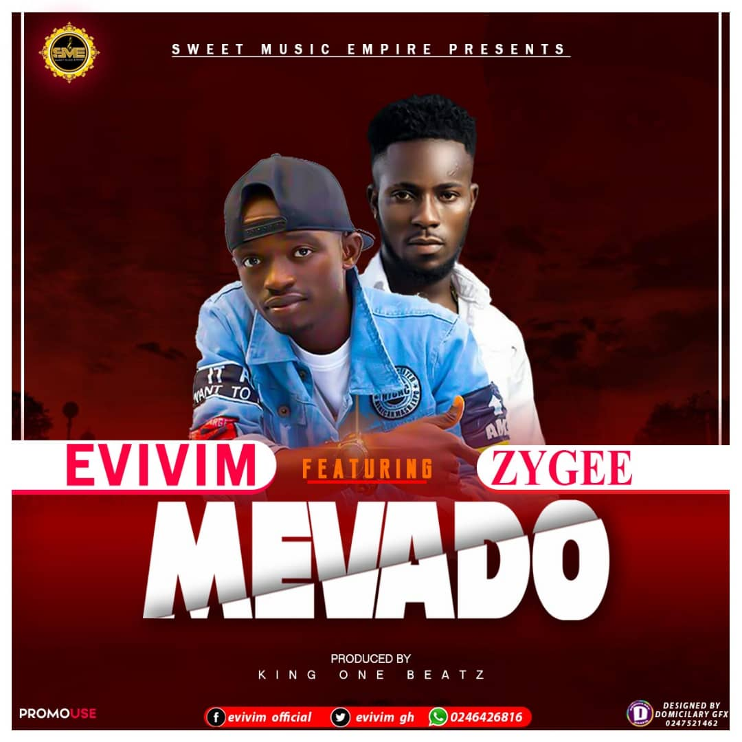 Listen: Evivim Ft Zygee - Mevado(Prod. By King One Beatz)