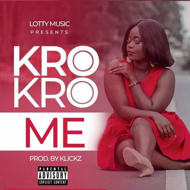 Lotty-Kro Kro Me-Prod-By-Klickz