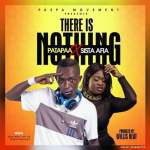 Patapaa Ft Sista Afia – There Is Nothing (Prod. By Willisbeatz)