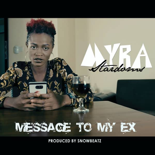 Myra Stardoms (Message To My Ex)Audio
