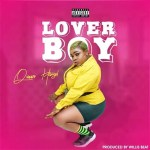 Listen: Queen Haize – Lover Boy(Prod. By Willis Beatz)