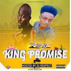 Best Of King Promise Mixtape (Compiled By Dj Respect