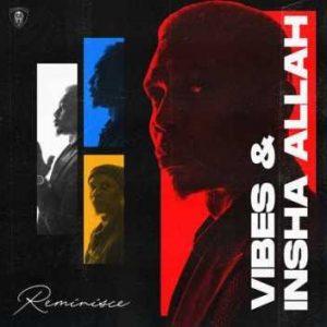 MUSIC: Reminisce Ft Mo & Fatimah – Vibes