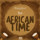 MUSIC: Krizbeatz X Teni – African Time
