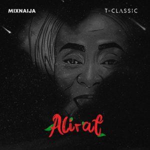 ALBUM: T-Classic – Alirat (EP)