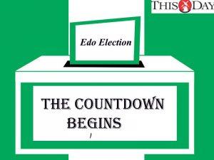 Edo Election 2020: The Countdown Begins