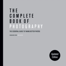 The Complete Book of Photography (new edition): Chris