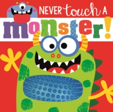 Never Touch a Monster, Board book