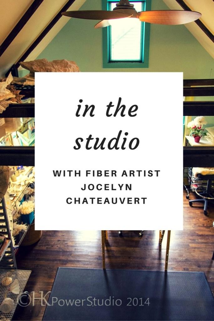 Fiber Artist Jocelyn Chateauvert