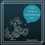 Is your clutter overwhelming you?