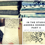 In The Studio with Andrea Donnelly-Part II