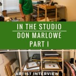 In The Studio with Don Marlowe-Part I