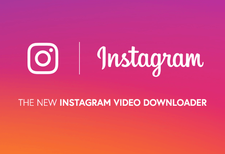 The new Instagram Video Downloader