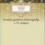 Hrvatska glazbena historiografija u 19. stoljeću
