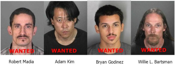 Suspects wanted are Robert Madia, Adam Kim, Byran Godinez, and Willie Bartsman